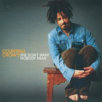 Counting Crows – She Don't Want Nobody Near