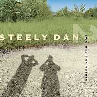 Steely Dan – Two Against Nature