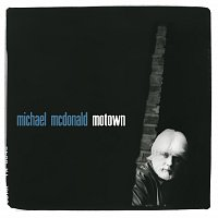 Michael McDonald – Motown