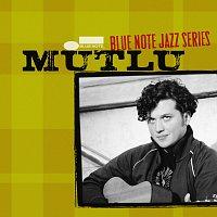 Mutlu – Blue Note Jazz Series