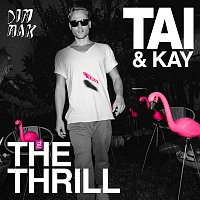 Tai, Kay – The Thrill