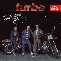 Turbo – To bude, pánové, jízda (Bonus Track Version)