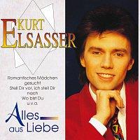 Kurt Elsasser – Alles aus Liebe