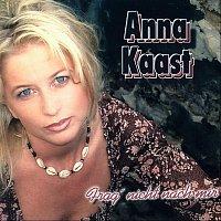 Anna Kaast – Frag' nicht nach mir