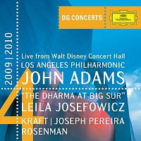 Leila Josefowicz, Joseph Pereira, Los Angeles Philharmonic, John Adams – Adams: The Dharma at Big Sur / Kraft: Timpani Concerto No.1 / Rosenman: Suite from Rebel Without a Cause [DG Concerts 2009/2010 LA4]