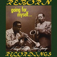 """Lester Young, Harry """"Sweets"""" Edison – Going For Myself (HD Remastered)"""