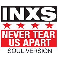 Přední strana obalu CD Never Tear Us Apart [Soul Version]