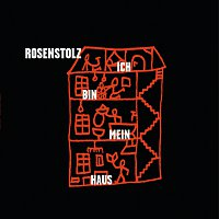 Rosenstolz – Ich bin mein Haus [Remix EP]