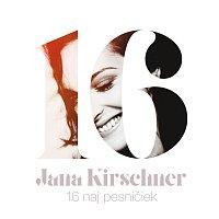 Jana Kirschner – 16 naj pesničiek