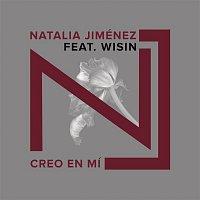 Natalia Jiménez, Wisin – Creo en Mi