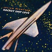 Julian Berntzen – Rocket Ship Love [e-single]