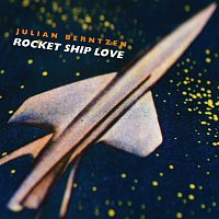 Julian Berntzen – Rocket Ship Love [e-single]