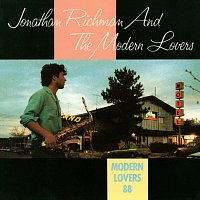 Jonathan Richman, The Modern Lovers – Modern Lovers '88