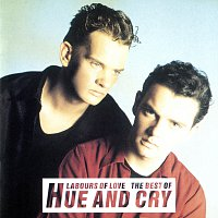 Hue & Cry – Labours Of Love - The Best Of Hue And Cry