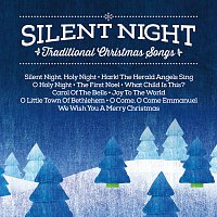 Různí interpreti – Silent Night Traditional Christmas Songs [Silent Night: Traditional Christmas Songs]