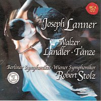 Robert Stolz – Lanner: Waltzes