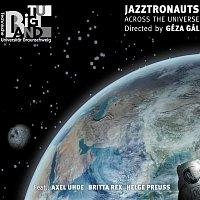 Big Band der Technischen Universitat Braunschweig – Jazztronauts / Across The Universe
