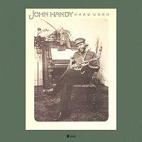 John Handy – Hard Work