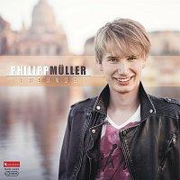 Philipp Muller – Freunde