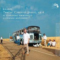 Il Giardino Armonico, Giovanni Antonini – Handel: 12 Concerti Grossi Op.6