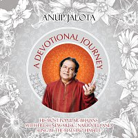 Anup Jalota – A Devotional Journey – Classics Re-Created