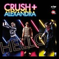 Crush + Alexandra – Hello
