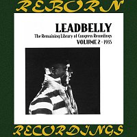 Leadbelly – The Remaining Library Of Congress Recordings Volume 2 1935 (HD Remastered)