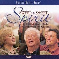 Bill & Gloria Gaither – Sweet Sweet Spirit