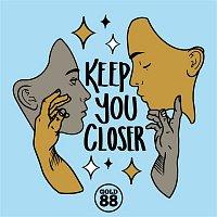 Gold 88, Ola – Keep You Closer (The Remixes)