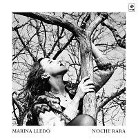 Marina Lledó – Noche Rara