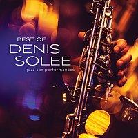 Denis Solee – Best Of Denis Solee: Jazz Sax Performances