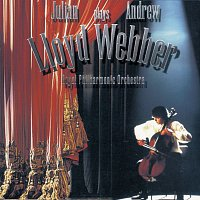 Julian Lloyd Webber, Royal Philharmonic Orchestra, Barry Wordsworth – Julian Lloyd Webber plays Andrew Lloyd Webber