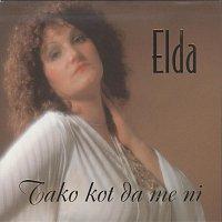Elda Viler – Tako kot da me ni