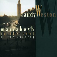 Randy Weston – Marrakech In The Cool Of The Evening