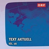 Gunter Mokesch, Erwin Bader, Frank Gaida – ORF Text aktuell Vol.8