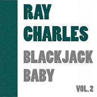 Ray Charles – Black Jack Baby Vol. 2