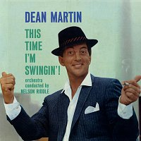 Dean Martin – This Time I'm Swingin'