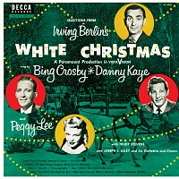 Bing Crosby, Danny Kaye, Peggy Lee – Selections From Irving Berlin's White Christmas
