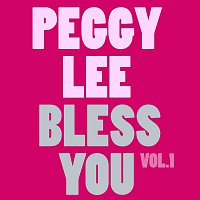 Peggy Lee – Bless You Vol. 1