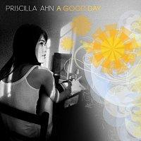 Priscilla Ahn – A Good Day