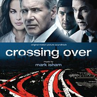 Mark Isham – Crossing Over [Original Motion Picture Soundtrack]