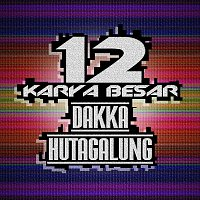 Various Artists.. – 12 Karya Besar Dakka Hutagalung