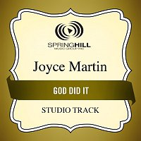 Joyce Martin Sanders – God Did It