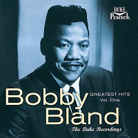 Bobby Bland – Greatest Hits, Vol. 1: The Duke Recordings [Reissue]