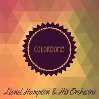 Lionel Hampton And His Orchestra – Colorbomb