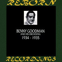 Benny Goodman, His Orchestra – 1934-1935 (HD Remastered)