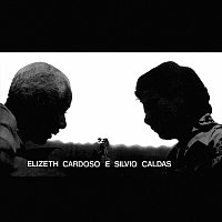 Elizeth Cardoso, Silvio Caldas – Elizeth Cardoso E Silvio Caldas [Vol. 1]
