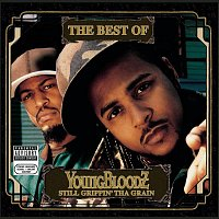 Youngbloodz – The Best Of YoungBloodZ - Still Grippin' Tha Grain