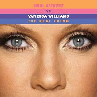 Vanessa Williams – The Real Thing [Soul Seekerz Dance Remixes]