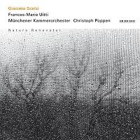 Frances-Marie Uitti, Christoph Poppen, Munchener Kammerorchester – Scelsi: Natura Renovatur